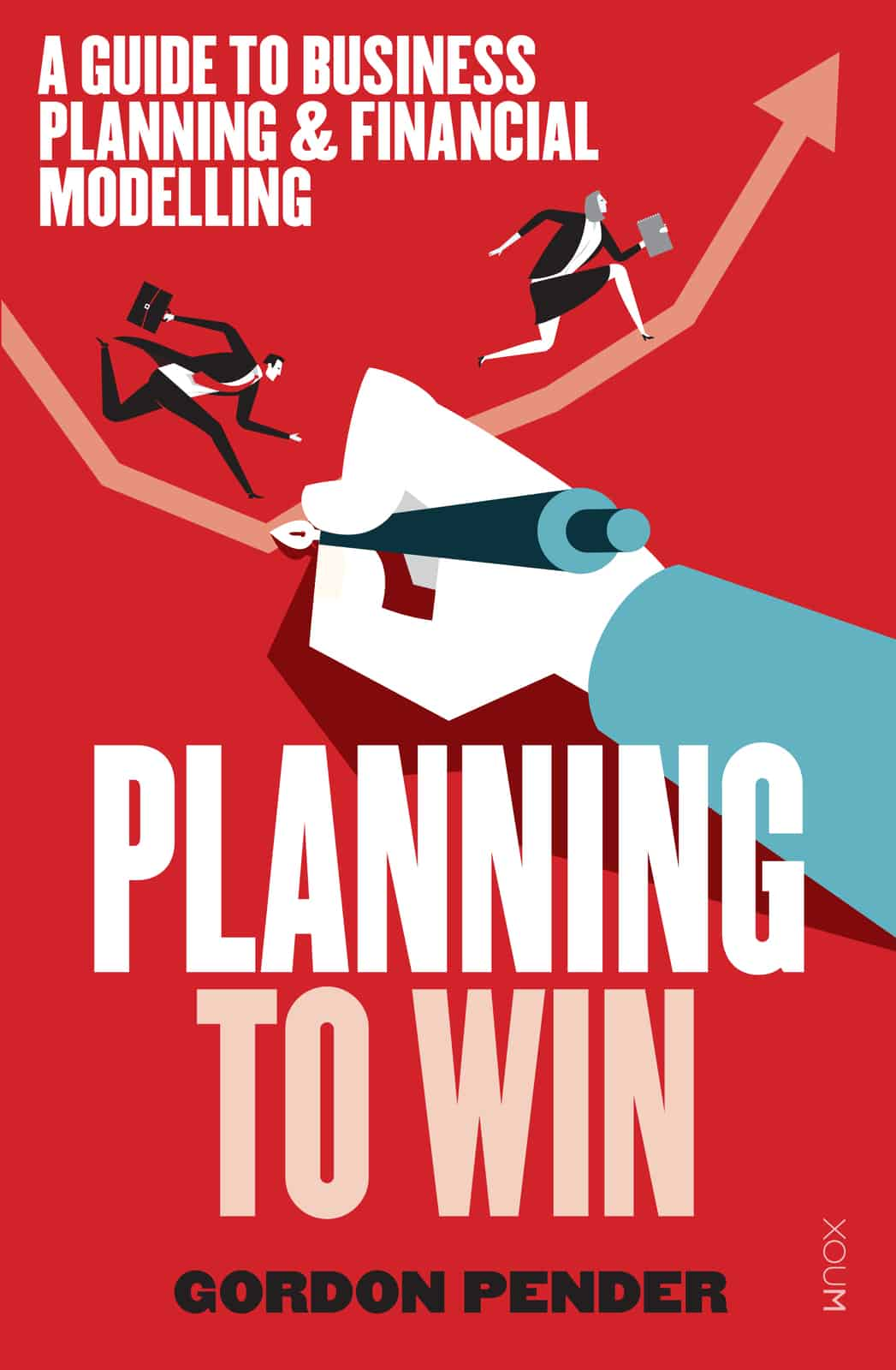Planning To Win - Business Planning & Management - Gordon Pender